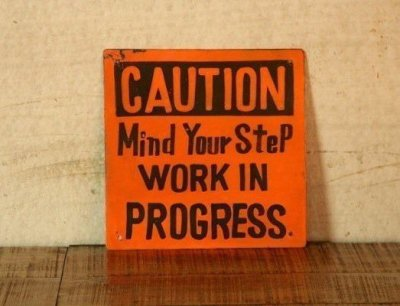 Panneau Industriel: Caution Work in Progress