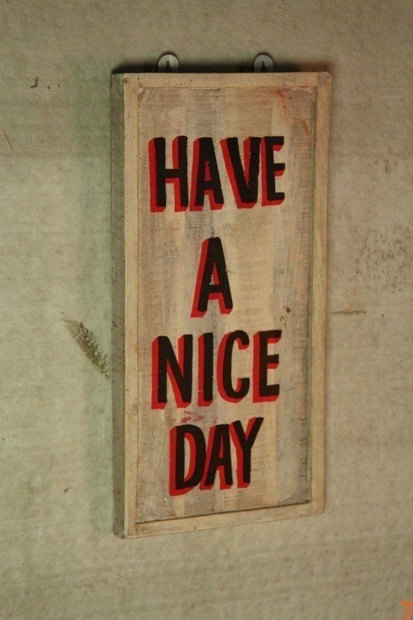 "Tableau ""Have a nice day"""