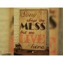 "Tableau industriel ""Sorry about the mess"""