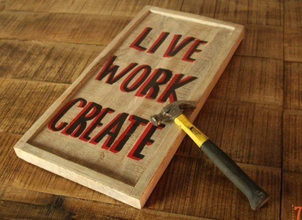 Wooden sign - Live, Work, Create